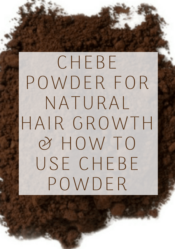 Chebe Powder : Hair-care Secret